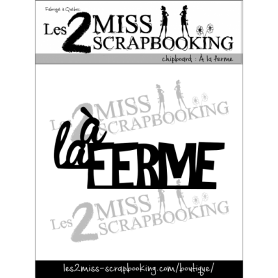 Chipboard Les 2 Miss Scrapbooking - À la ferme