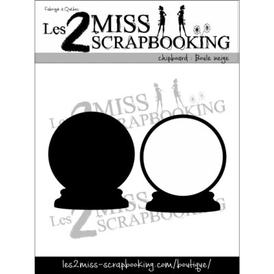 Chipboard Les 2 MIss Scrapbooking - Boule de neige