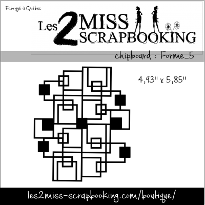 Chipboard Les 2 MIss Scrapbooking - Forme _ 5