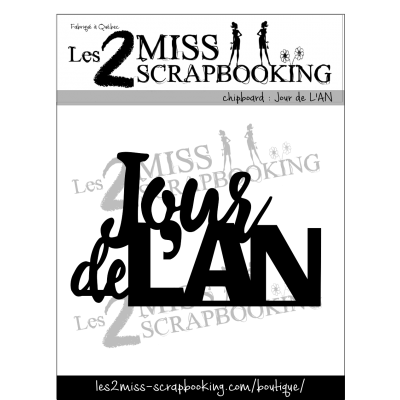 Chipboard Les 2 MIss Scrapbooking - Jour de l'an